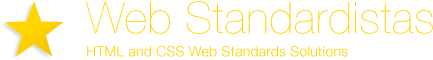 Web Standardistas - HTML and CSS Web Standards Solutions